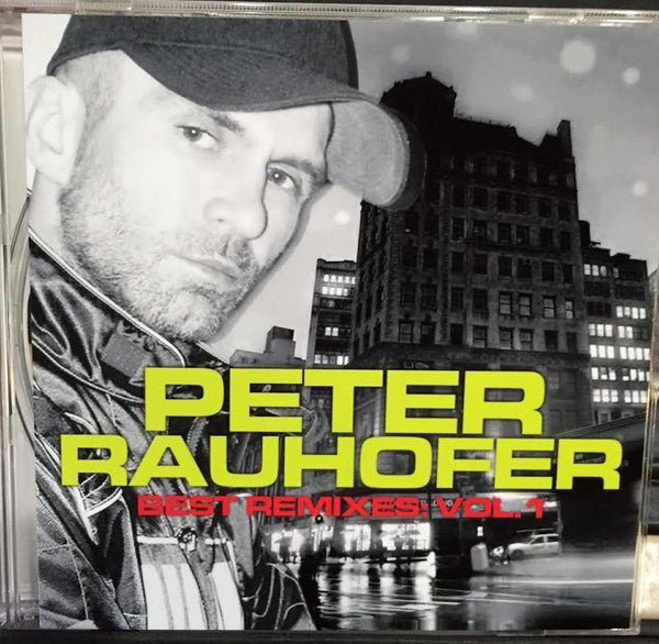 Peter Rauhofer - Best Remixes: Vol. 1 CD