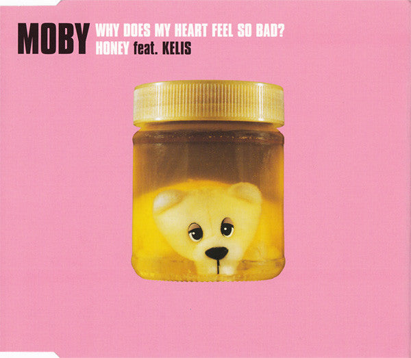 Moby - Why Does My Heart Feel So Bad? Honey Feat Kelis - Used CD Single
