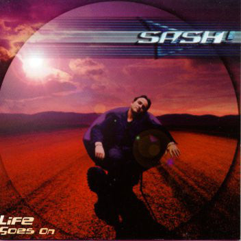 Sash - Life Goes On - CD