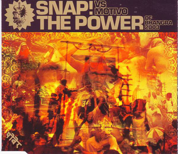 SNAP! vs Motivo - The Power (Of Bhangra) 2003 CD single
