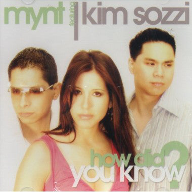 Mynt feat. Kim Sozzi - How Did You Know? - Official CD Single (2004)