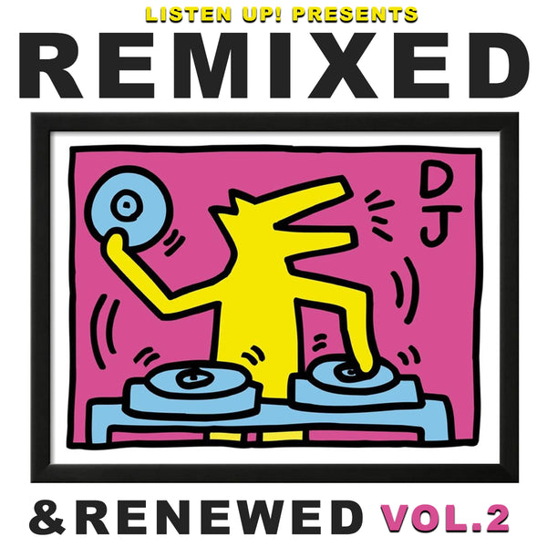 Listen Up! Presents: Remixed & Renewed Vol.2 CD