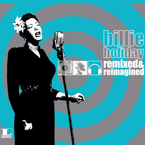 Billie Holiday - Remixed & Reimagined CD (New/Promo)