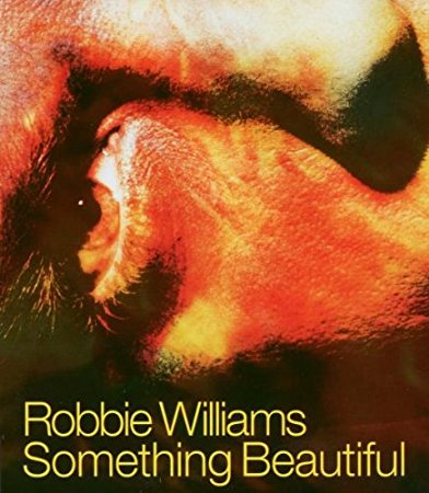 Robbie Williams - Something Beautiful CD Single (Import)