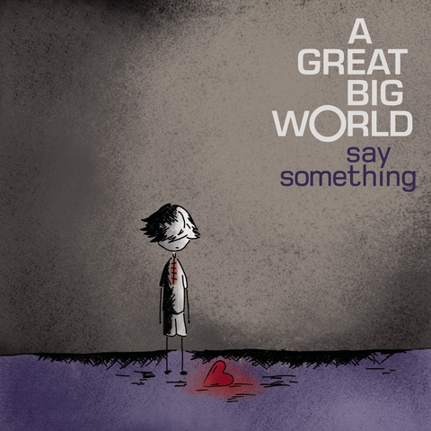 A Great Big World Ft: Christina Aguilera - Say Something (REMIXES CD)