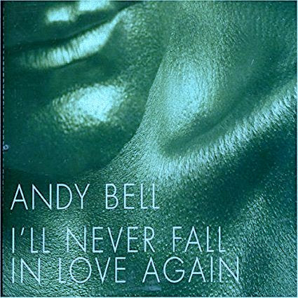 Andy Bell - I'll Never Fall In Love Again (Import CD single) New