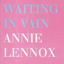 Annie Lennox - Waiting In Vain (CD Single)