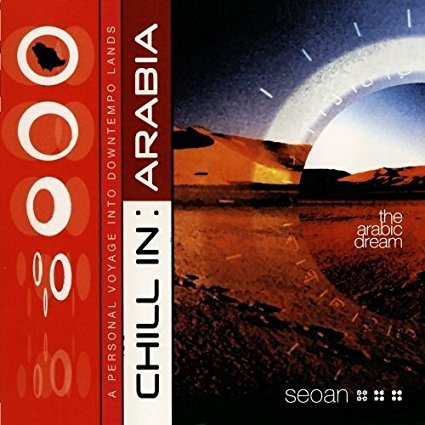 Chill in Arabia CD (used)