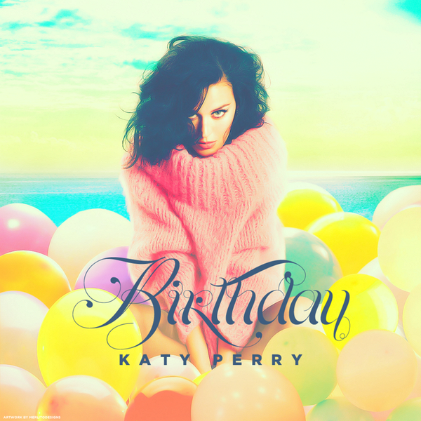 Katy Perry Birthday (REMIXES) CD Single