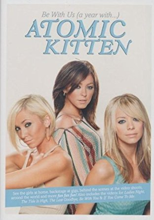 Atomic Kitten DVD - Be With Us (a year with) DVD (NTSC)