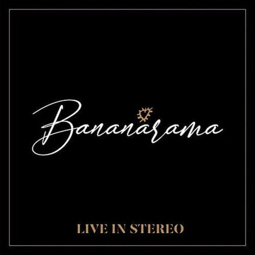 Bananarama - LIVE in Stereo CD (New)