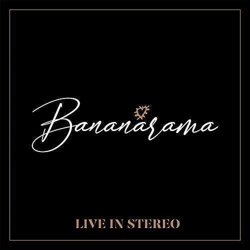 Bananarama - LIVE IN STEREO LP Vinyl - New