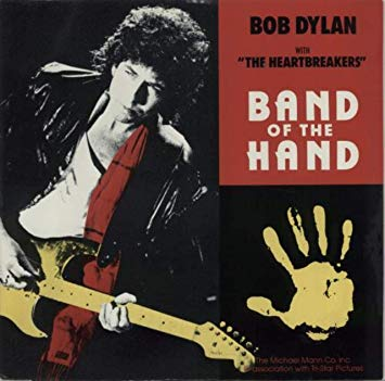 "Bob Dylan - Band Of The Hand 12"" vinyl"