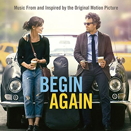 Begin Again - Music from & Inspired by the film : Adam Levine / Keira Knightley