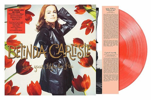 Belinda Carlisle -Live Your Life Be Free (Colored Vinyl, UK - Import) LP Record