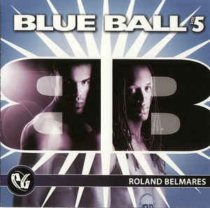 Blue Ball vol.5 - DJ roland belmares (CD) Used