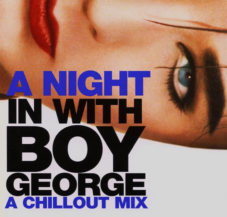 Boy George - The Chillout Mix DJ CD - used