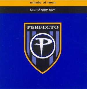 Perfecto  presents: Minds Of Men - Brand New Day (USA Maxi CD single)
