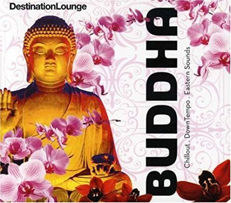 Destination Lounge - BUDDHA Chilled Grooves CD (used)