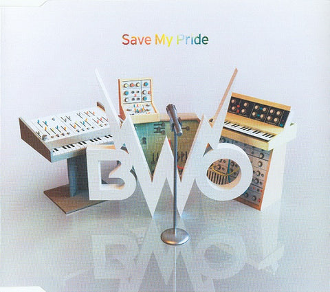 BWO - Save My Pride IMPORT CD Maxi-single