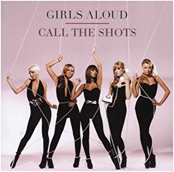 Girls Aloud - Call The Shots - CD single
