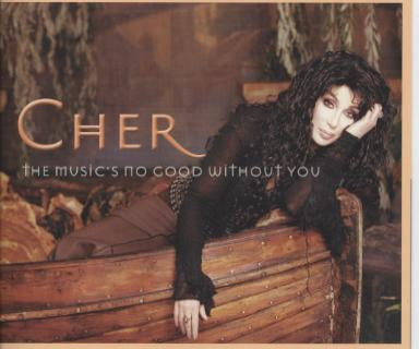 Cher - The Music's No Good Without You (CD single) Import