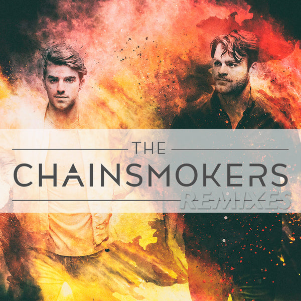 The Chainsmokers REMIX Collection