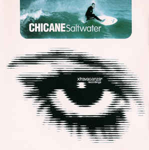 Chicane - Salt Water / Don't Give Up / Autumn Tactics  (USA Maxi CD Single)