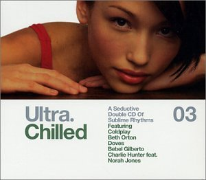 Ultra Chilled 03 (double CD)  various artist - Used