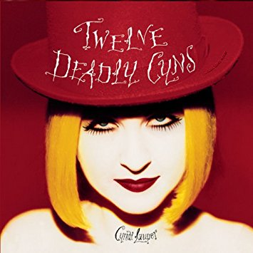 Cyndi Lauper - Twelve Deadly Cyns...  Greatest Hits CD