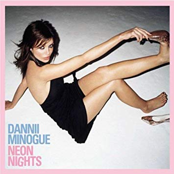 Dannii Minogue - Neon Nights (Deluxe 2CD Remastered 15th Anniversary edition)
