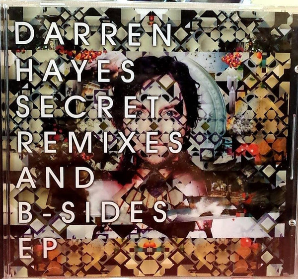 Darren Hayes ( Savage Garden ) Secret Remixes & B-Sides EP (CD)