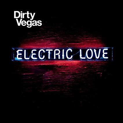 Dirty Vegas - Electric Love - Used CD