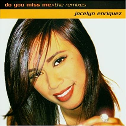 Jocelyn Enriquez - Do You Miss Me (USA maxi remix CD single) Used like New