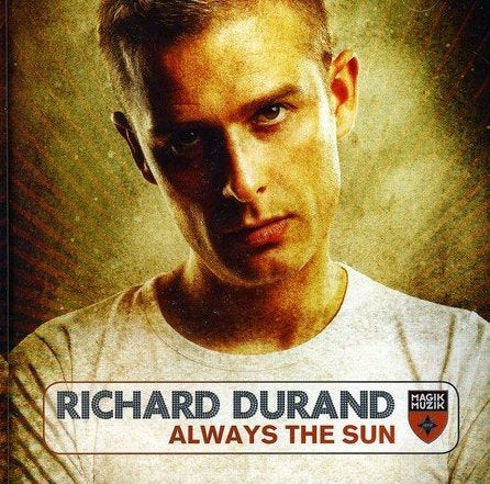 Richard Duran - Always The Sun (USA CD)