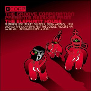 Groove Corporation presents: The Elephant House CD (Used)