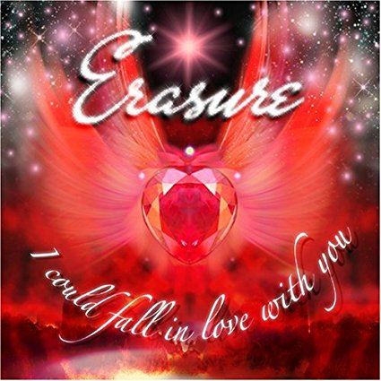 Erasure - I Could Fall In Love With You - CD Maxi-Single