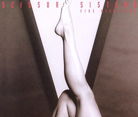 Scissor Sisters - Fire With Fire (Import CD single)