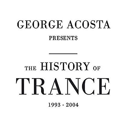 George Acosta - The History Of Trance 1993-2004 (2 CD) Used
