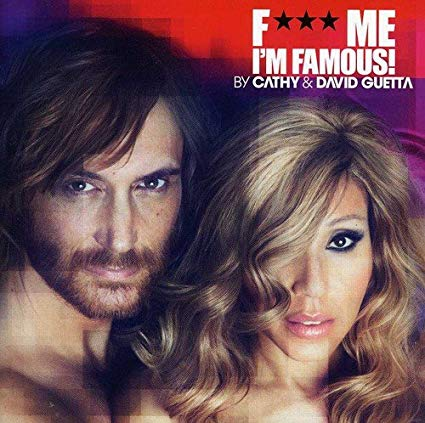 David Guetta - Fuck Me I'm Famous 2012 CD