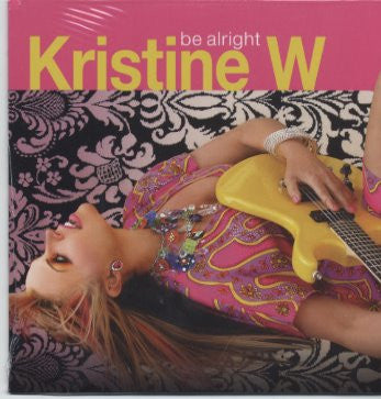 Kristine W. Be Alright -REMIXES