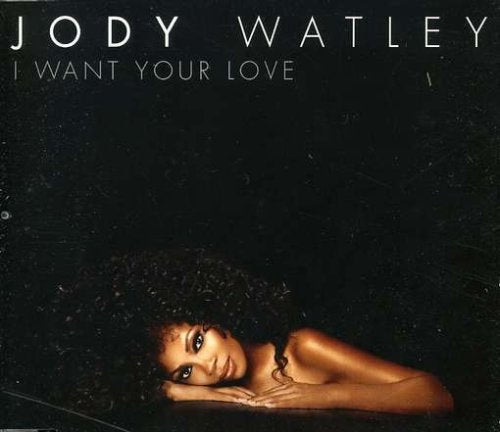 Jody Watley - I Want Your Love (CD Remix Single)