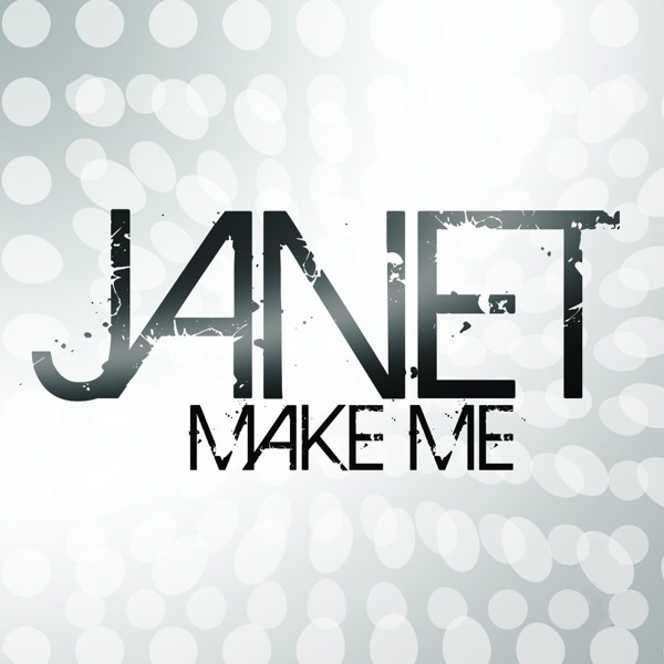 Janet Jackson  -MAKE ME (Dj Remixes) CD single