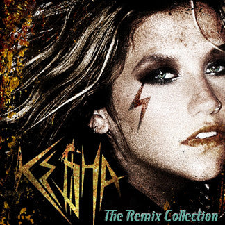Ke$ha Remix Collection CD (KESHA)