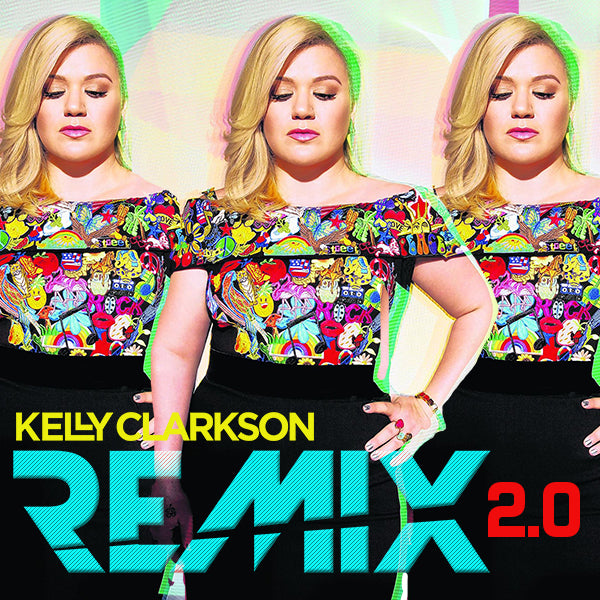 Kelly Clarkson - REMIX 2.0  CD