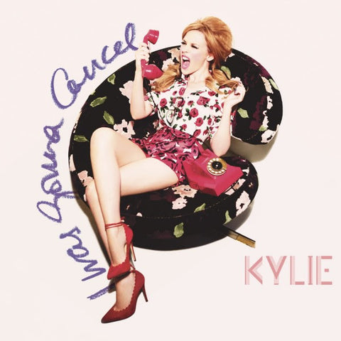 Kylie Minogue I Was Gonna Cancel (Remixes)