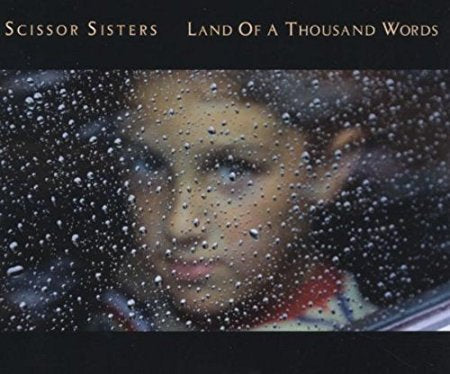 Scissor Sisters - Land Of A Thousand Words (Import CD Single)