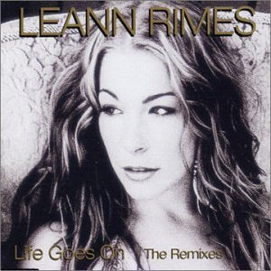 LeAnn Rimes - Life Goes On The Remixes (CD Single) Part 2