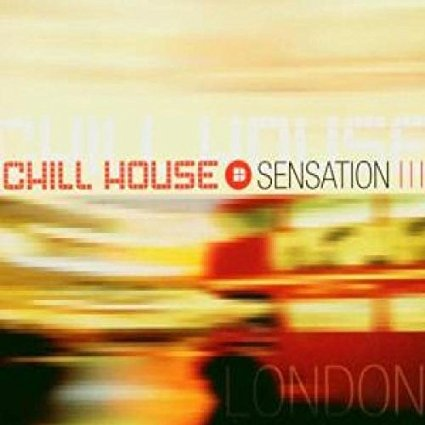 Chill House Sensation: London CD (Used)