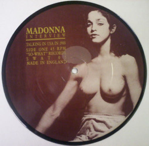 "Madonna - Interview 7"" Picture Disc  (1988)"